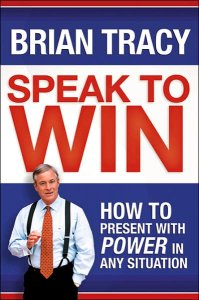 Brian Tracy- Speak to Win