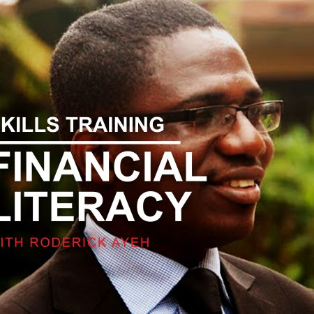 Financial Literacy with Roderick Ayeh