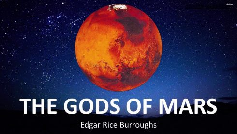 The Gods of Mars – Edgar Rice Burroughs